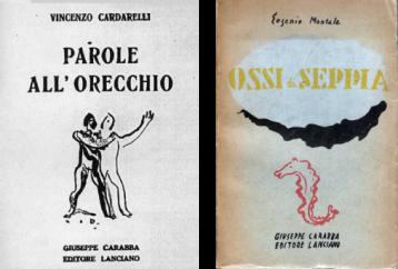 Da sinistra: Scipione, Copertina per Parole all'orecchio, di Vincenzo Cardarelli, Ed. Carabba, Lanciano 1929. Scipione, Copertina per Ossi di Seppia, di Eugenio Montale, Ed. Carabba, Lanciano 1931.